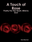 A Touch of Rose
