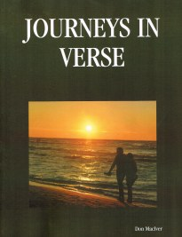 My first book of original works of poetry; Journeys In Verse