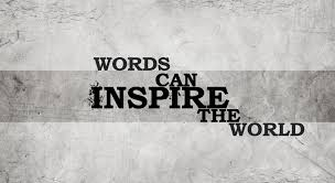 photo on subject of words, words can inspire the world
